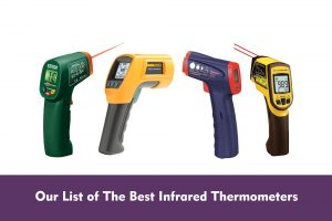 Our List of The Best Infrared Thermometers