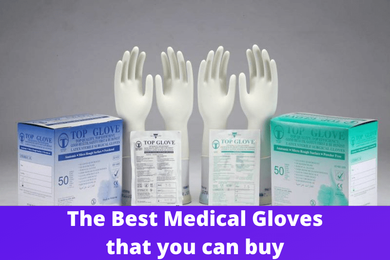 The Best Medical Gloves that you can buy