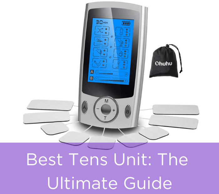 Best Tens Unit -The Ultimate Guide